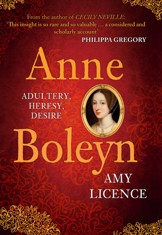 Anne Boleyn by Amy Licence